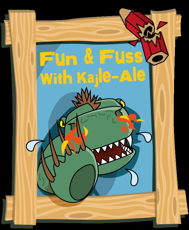 Fun and Fuss with Kajle-Ale